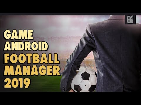 5 Game Android Sepakbola Manager Terbaik 2019