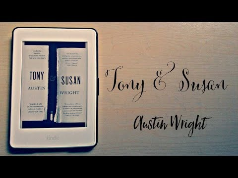 Tony & Susan - Austin Wright + (Animais Noturnos, 2016) | Pedro Fontes