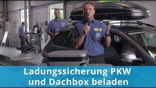 Ladungssicherung PKW und Dachbox beladen