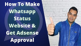 How To Make Whatsapp Status Website & Get Adsense Approval