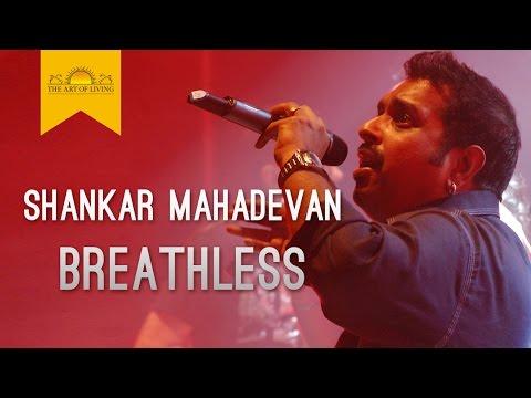 Download breathless song shankar mahadevan the art of living hd file 3gp hd mp4 download videos