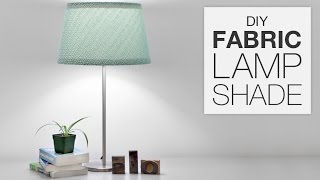 How To Cover A Lampshade With Fabric (DIY Tutorial)