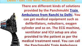 Train Ambulance from Patna to Delhi - Get The Best Healthcare Solution