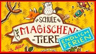 JUGENDHÖRBÜCHER - Die Schule der magischen Tiere - Endlich Ferien   LESEPROBE (Hörbuch, Deutsch, HD)