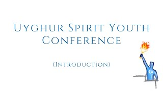 Introduction of the USY Conference in Uyghur