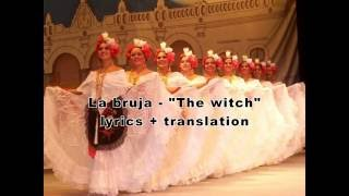 """La Bruja – """"The witch"""" traditional Mexican folk song (lyrics + translation)"""