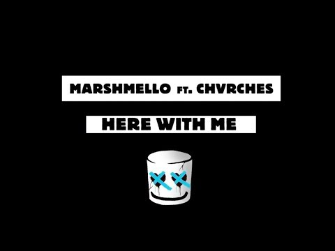Marshmello Here With Me Feat Chvrches