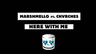 Marshmello & CHVRCHES - Here With Me (Lyrics)