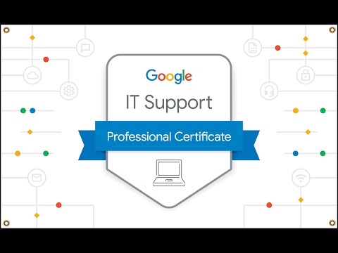 Google IT Support Specialization Professional Certificate Review ...