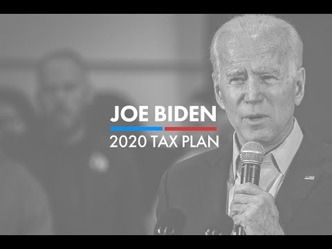 Joe Biden's Tax Plan Explained