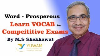 PROSPEROUS | Yuwam | High Level Vocab | English | Man Singh Shekhawat | Vocab for Competitive Exams