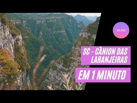 Cânion Laranjeiras em 1 minuto - Bom Jardim da Serra - Santa Catarina