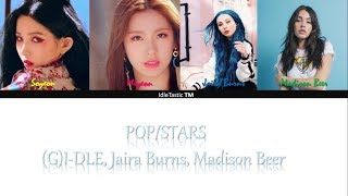 K/DA - POP/STARS - ((G)I-DLE, Madison Beer, Jaira Burns) - Color Coded Lyrics [ENG/HAN/ROM]