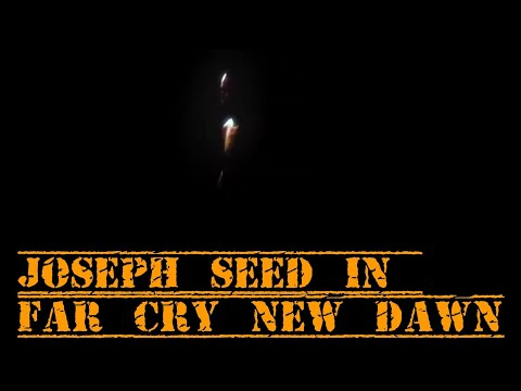 Joseph Seed in Far Cry New Dawn ! (The Father)