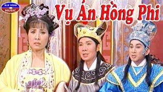 Vụ án Hồng phi - Vũ Linh - Phượng Mai - Kim Tử Long