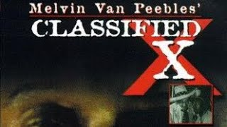 Classified X (1998) | Narrated by Melvin Van Peebles | A Must See