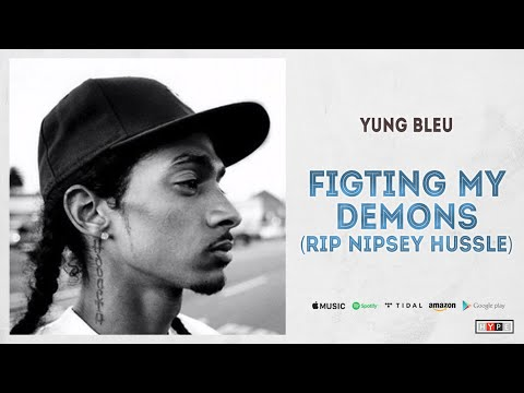 "Yung Bleu – ""Fighting My Demons"" (Tribute to Nipsey Hussle & Tycorey Crawford)"