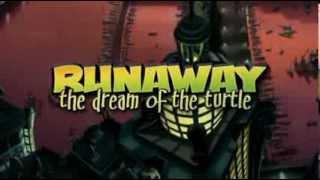 videó Runaway 2: The Dream of the Turtle