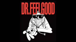 Standing At The Crossroads Again Dr Feelgood Audio
