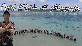preview picture of video 'Cari Weris di Manado, Trip 3 Pulau - Siladen, Nain & Bunaken | #VLOG5'
