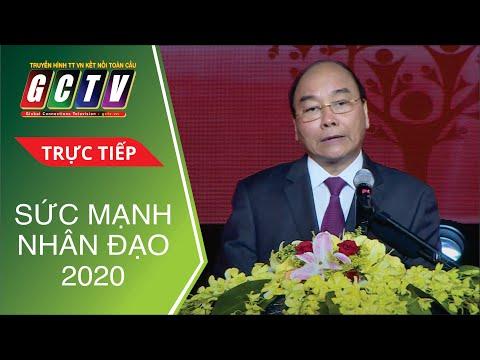 [TRỰC TIẾP] Sức Mạnh Nhân Đạo 2020