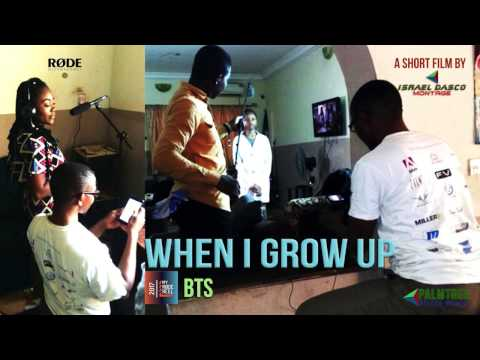 WHEN I GROW UP myrodereel2017 BTS
