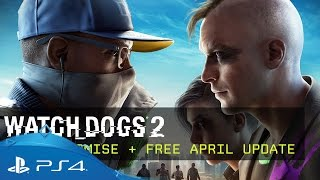 Watch_Dogs 2 | No Compromise DLC & Free April Update | PS4