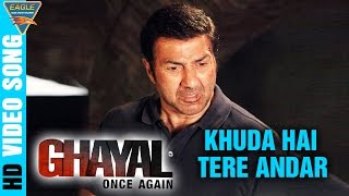 Khuda Hai Tere Andar Song || Ghayal Once Again Hindi Movie || Arijit Singh,  Sunny Deol