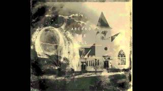 Ascend the Hill - Even When I'm At My Darkest