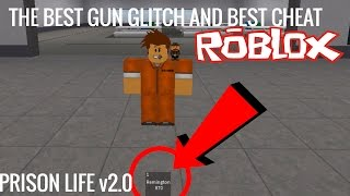 ROBLOX Prison Life V2.0- The Best Gun Glitch And CHEATS!!!