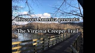 The Virginia Creeper Trail Video