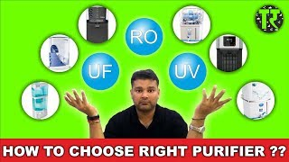 2018 😟How To Choose Right Water Purifier For You❓ Difference Between UF, UV & RO