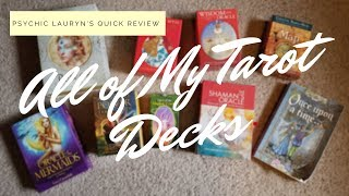 Reviewing All of My Tarot Decks