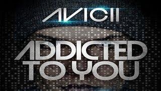 Avicii - Addicted To You (Djblackpearl Bootleg Edit)