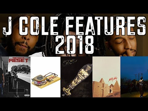TOP 5 J COLE FEATURES OF 2018!