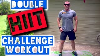 Fridays DOUBLE HIIT Fitness Workout Challenge!!! by Trainer Ben