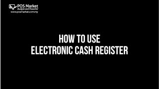 How to use Electronic Cash Register