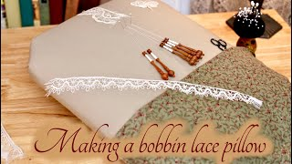 Making A Cookie Style Bobbin Lace Pillow