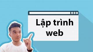 Theo lập trình web, những điều nên biết