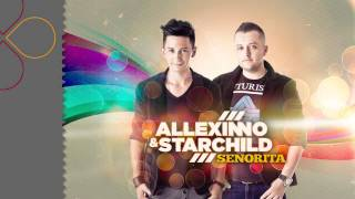 Allexinno & Starchild   Senorita