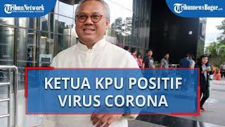 Ketua KPU RI Arief Budiman Positif Covid-19 Berdasarkan Swab Tes, Kini Menjalani Isolasi Mandiri