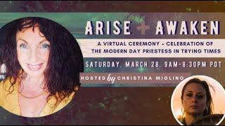Arise + Awaken
