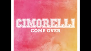 Come over - Cimorelli (Lyrics)