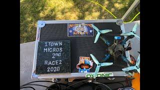 I-TOWN FPV Micro Series Race 2 6/13/20