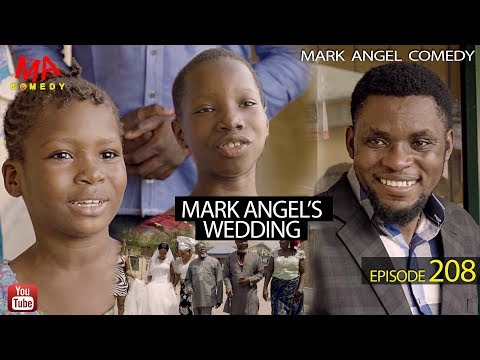 VIDEO: Mark Angel Comedy – Episode 208 (Mark Angel's Wedding)