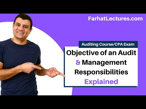 Objective of an Audit and Management Responsibilities | CPA Exam