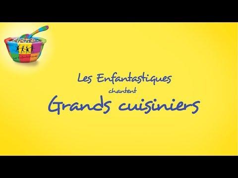 GRANDS CUISINIERS - Les Enfantastiques