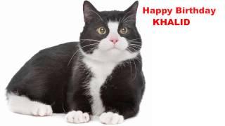 Khalid  Cats Gatos - Happy Birthday