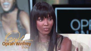 How Naomi Campbell Overcame Addiction | The Oprah Winfrey Show | Oprah Winfrey Network