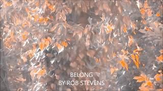 Rob Stevens – Belong @RSPPSR